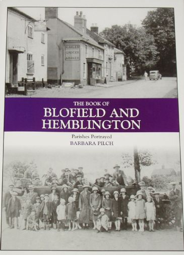 The Book of Blofield and Hemblington - Parishes Portrayed, by Barbara Pilch